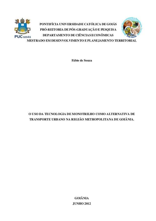 0 PONTIFÍCIA UNIVERSIDADE CATÓLICA DE GOIÁS PRÓ-REITORIA DE PÓS-GRADUAÇÃO E PESQUISA DEPARTAMENTO DE CIÊNCIAS ECONÔMICAS M...