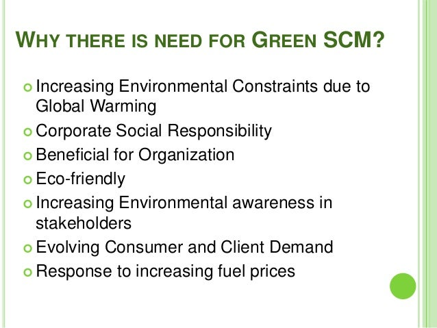 green supply chain management and logistics Environmental pressures have caused green supply chain management (gscm)  to emerge as an important corporate environmental strategy for manufacturing.