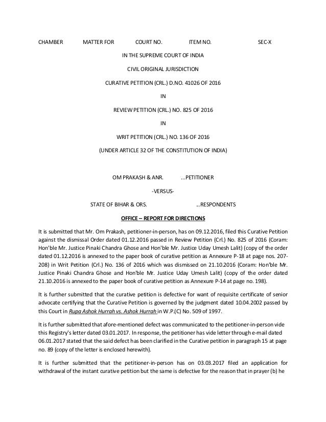 CHAMBER MATTER FOR COURT NO. ITEM NO. SEC-X IN THE SUPREME COURT OF INDIA CIVIL ORIGINAL JURISDICTION CURATIVE PETITION (C...