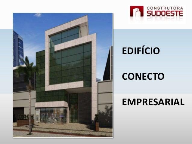 EDIFÍCIO CONECTO EMPRESARIAL