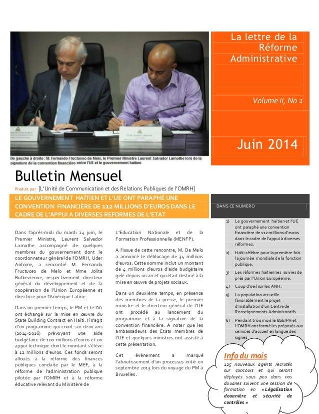 . La lettre de la Réforme Administrative Volume II, No 1 Juin 2014 LE GOUVERNEMENT HAÏTIEN ET L'UE ONT PARAPHÉ UNE CONVENT...