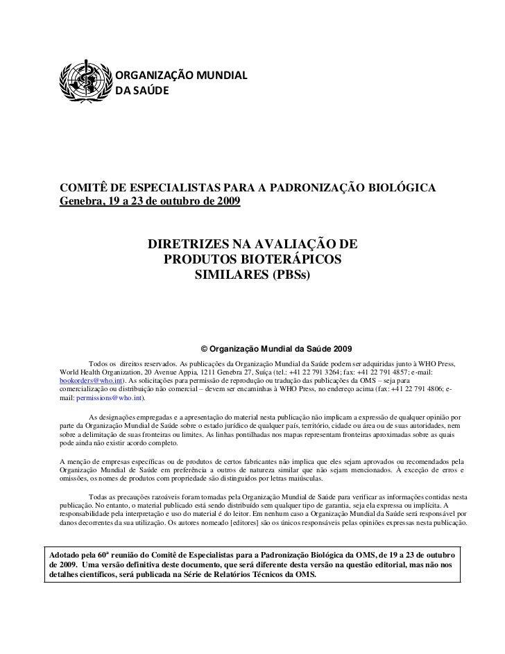 ORGANIZAÇÃO MUNDIAL                    DA SAÚDE  COMITÊ DE ESPECIALISTAS PARA A PADRONIZAÇÃO BIOLÓGICA  Genebra, 19 a 23 d...