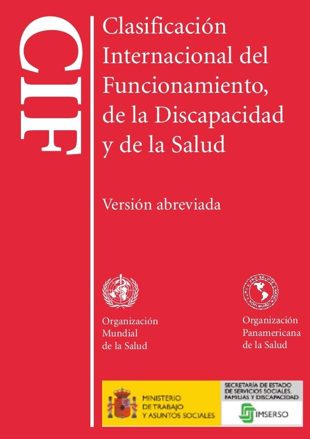 CIF ClasificaciónInternacionaldelFuncionamiento, delaDiscapacidadydelaSalud OMS OPS IMSERSO P.V.P.: 9,15 € (14 fr. suizos)...