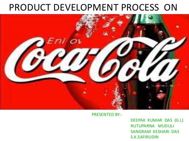 PRODUCT DEVELOPMENT PROCESS ON              PRESENTED BY:-                               DEEPAK KUMAR DAS (G.L)           ...
