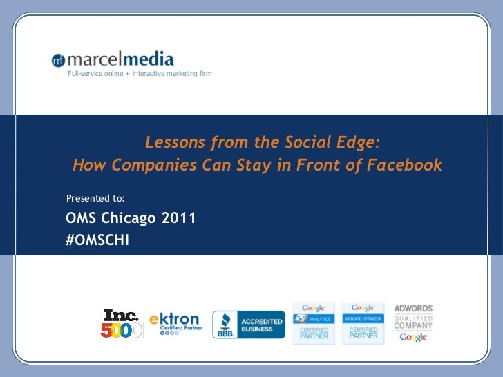 Full-service online + interactive marketing firm        Lessons from the Social Edge: How Companies Can Stay in Front of F...