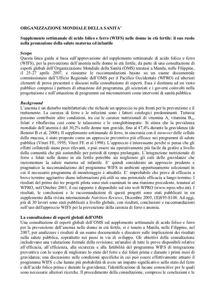 ORGANIZZAZIONE MONDIALE DELLA SANITA'Supplemento settimanale di acido folico e ferro (WIFS) nelle donne in età fertile: il...