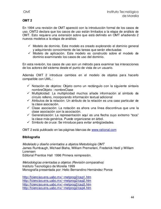 OMT Instituto Tecnológico de Morelia 44 OMT 2 En 1994 una revisión de OMT apareció con la introducción formal de los casos...