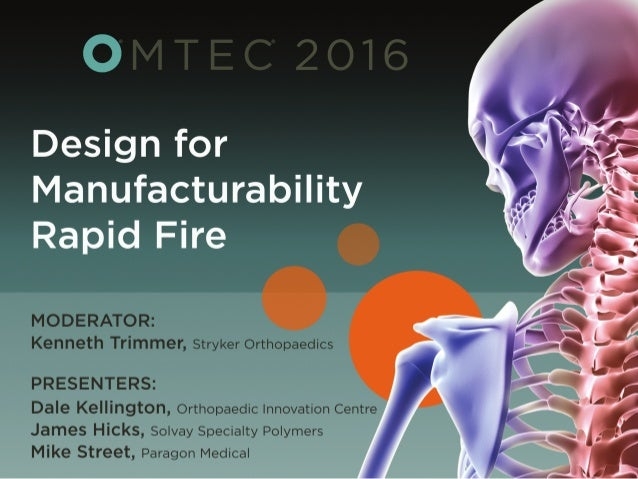 © 2016 Solvay Specialty Polymers1 OMTEC 2016 Design for Manufacturability (DFM) Session Presentation by Solvay Specialty P...