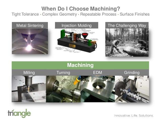 Machined vs  Molded