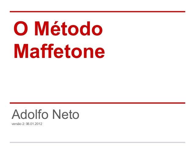 O Método MaffetoneAdolfo Netoversão 2: 06.01.2012