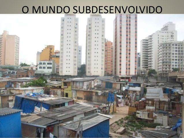 O MUNDO SUBDESENVOLVIDO