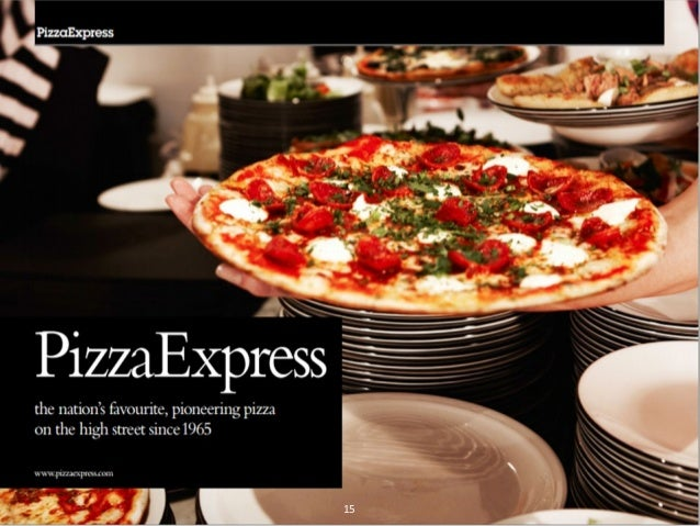 pizza express marketing mix Johnson was chairman of pizzaexpress in the 1990s and chairman of giraffe  restaurants for nine years until its sale to tesco in 2013 he co-founded the.