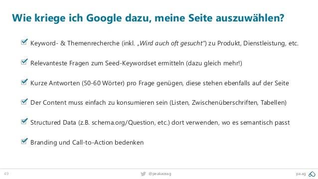 """49 @peakaceag pa.ag Wie kriege ich Google dazu, meine Seite auszuwählen? Keyword- & Themenrecherche (inkl. """"Wird auch oft ..."""