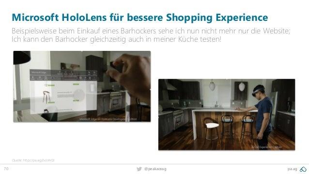 70 @peakaceag pa.ag Microsoft HoloLens für bessere Shopping Experience Beispielsweise beim Einkauf eines Barhockers sehe i...