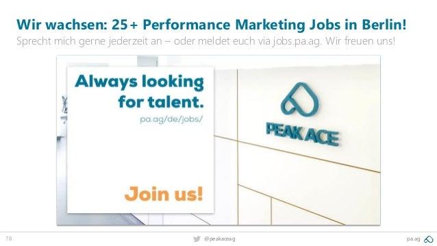 78 pa.ag@peakaceag Wir wachsen: 25+ Performance Marketing Jobs in Berlin! Sprecht mich gerne jederzeit an – oder meldet eu...
