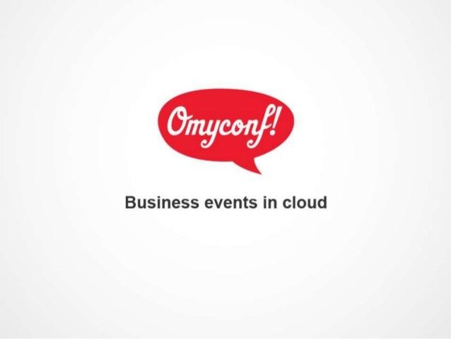 Omyconf demo conference:http://omyconf.com/ru/989/home