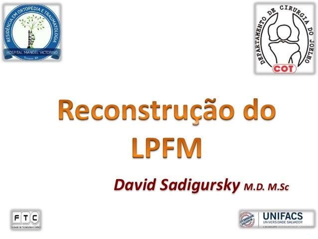 David Sadigursky M.D. M.Sc