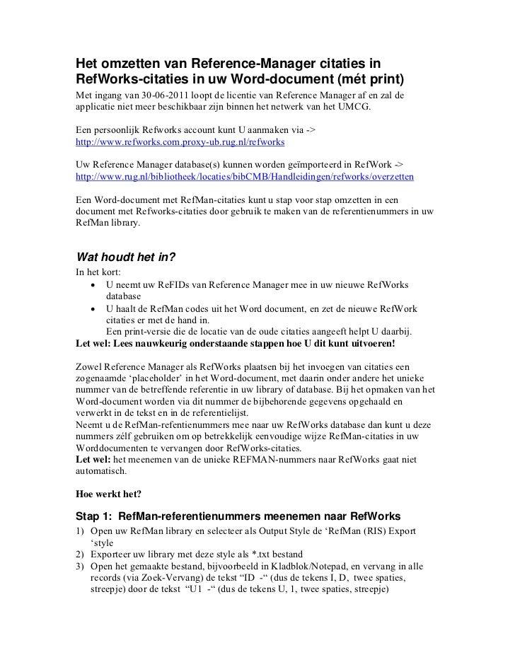 Het omzetten van Reference-Manager citaties inRefWorks-citaties in uw Word-document (mét print)Met ingang van 30-06-2011 l...
