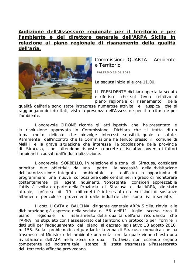 Audizione dell'Assessore regionale per il territorio e per l'ambiente e del direttore generale dell'ARPA Sicilia in relazi...