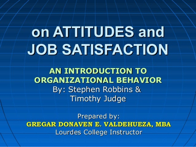 chapter 3 attitudes and job satisfaction ppt