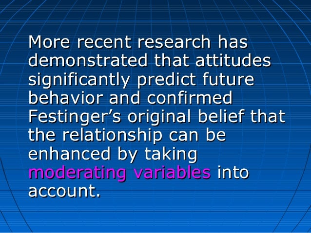 can attitude predict behavior correspondence principle Attitudes and personality traits are implicated in human behavior, but that their influence can be discerned only by looking at broad, aggregated, valid samples of behavior.