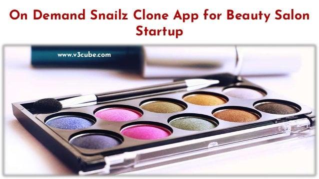 On Demand Snailz Clone App for Beauty Salon Startup www.v3cube.com