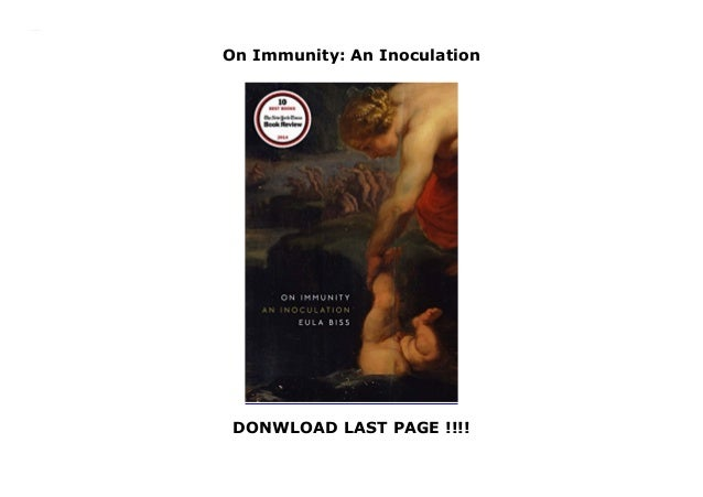 On Immunity: An Inoculation DONWLOAD LAST PAGE !!!! On Immunity: An Inoculation