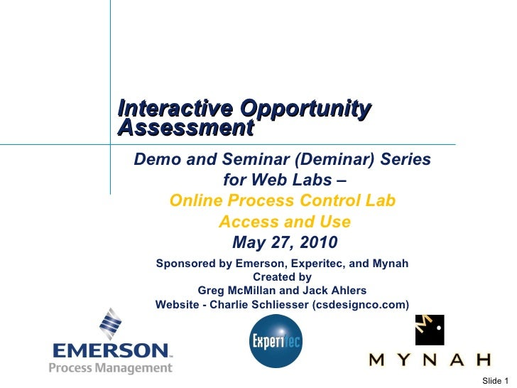 Interactive Opportunity Assessment Demo and Seminar (Deminar) Series  for Web Labs – Online Process Control Lab  Access an...