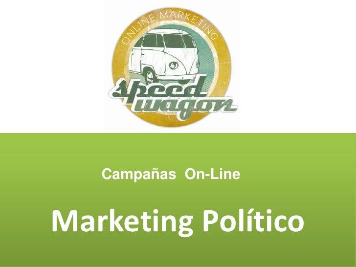 1<br />Marketing Político<br />Campañas  On-Line<br />www.y2knetworks.com.ar<br />