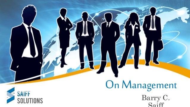 On Management Barry C.