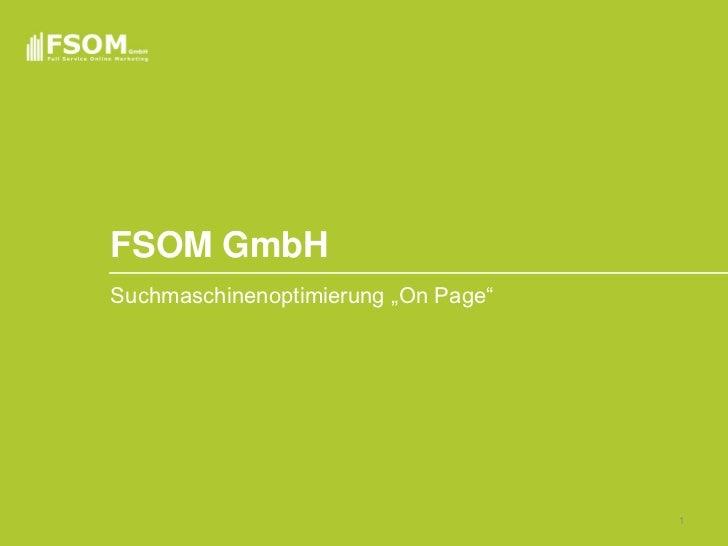 "FSOM GmbHSuchmaschinenoptimierung ""On Page""                                     1"