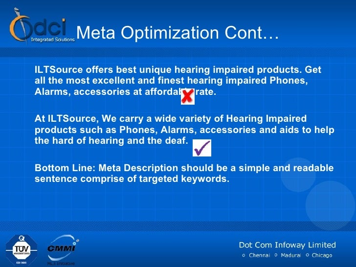 Meta Optimization Cont… <ul><li>ILTSource offers best unique hearing impaired products. Get all the most excellent and fin...