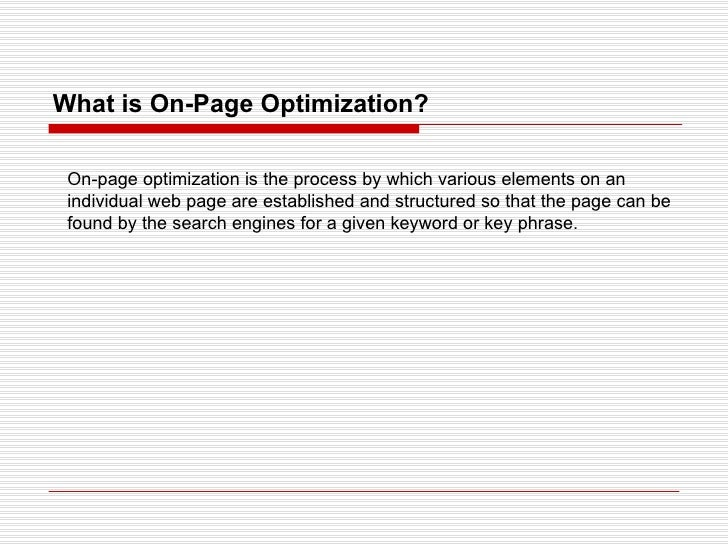 What is On-Page Optimization? On-page optimization is the process by which various elements on an individual web page are ...