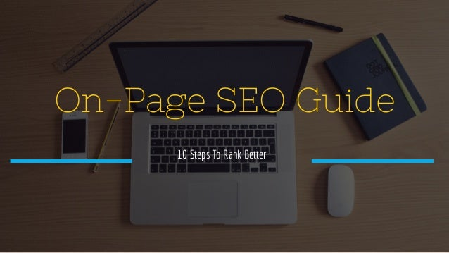 On-Page SEO Guide 10 Steps To Rank Better