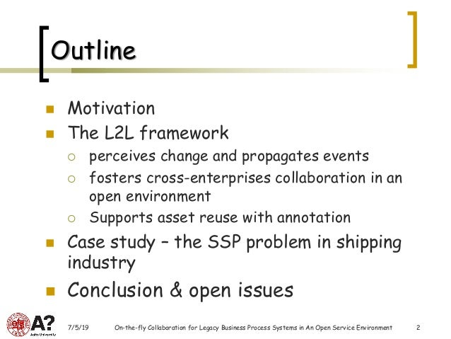 On-the-fly Collaboration for Legacy Business Process Systems in An Open Service Environment Slide 2