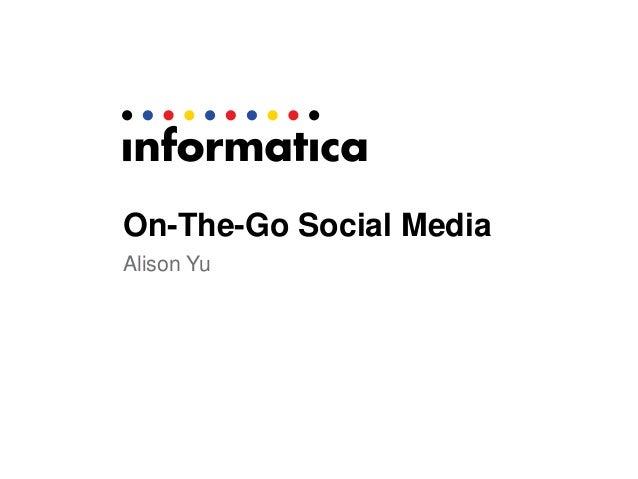 On-The-Go Social Media Alison Yu