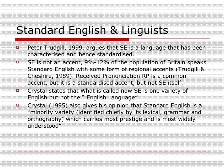 origin of standard english Received pronunciation rp: since all rp speakers speak standard english in other words the first general manager of the bbc, adopted it in 1922 as a broadcasting standard - hence the origins of the term bbc english reith believed standard english, spoken with an rp accent.
