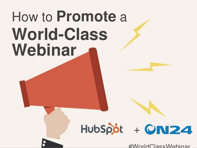 How to Promote a World-Class Webinar +