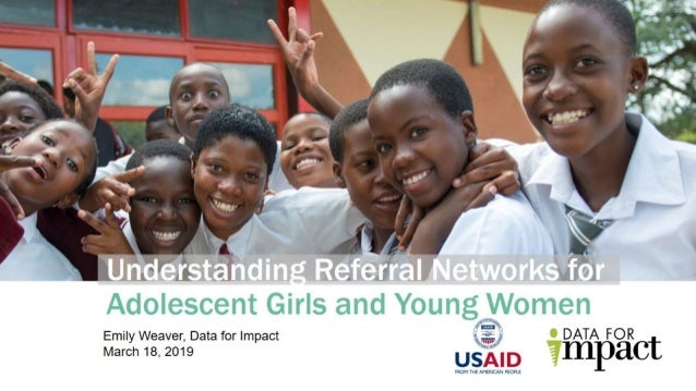 Understanding Referral Networks for Adolescent Girls and Young Women