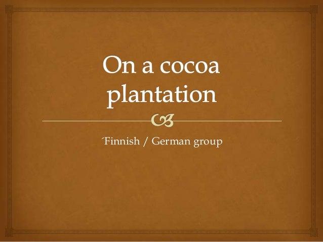 ´Finnish / German group