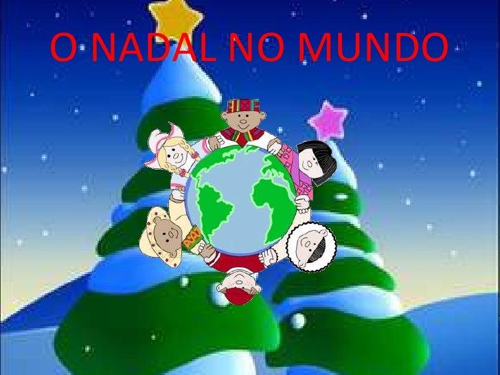 O NADAL NO MUNDO<br />
