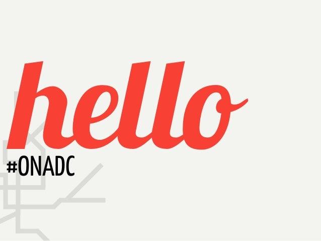 hello#ONADC