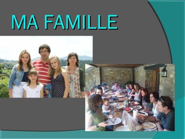 MA FAMILLEMA FAMILLE