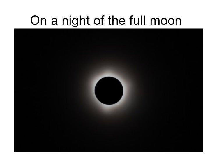 On a night of the full moon