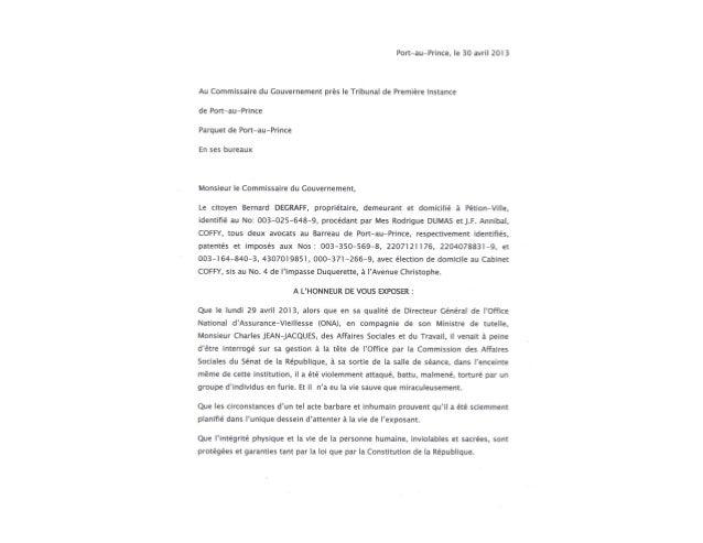 HAITI-ONA : PLAINTE DEVANT LA JUSTICE APRES LA TENTATIVE D'ASSASSINAT CONTRE BERNARD DEGRAFF DIRECTEUR GENERAL DE L'ONA