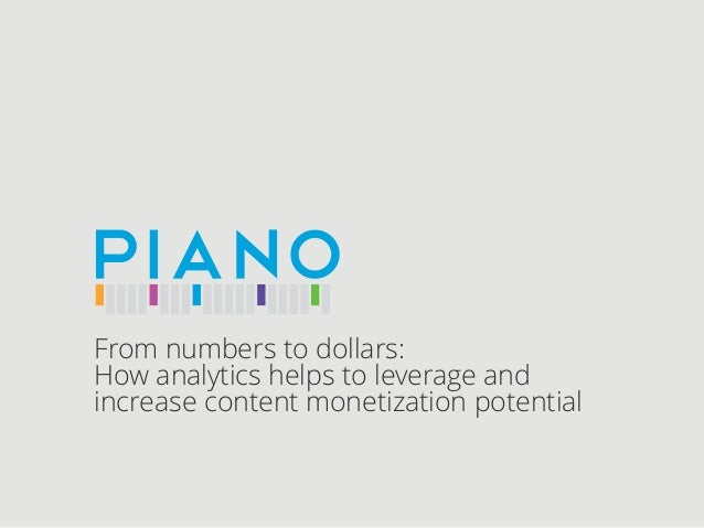 From numbers to dollars: How analytics helps to leverage and increase content monetization potential