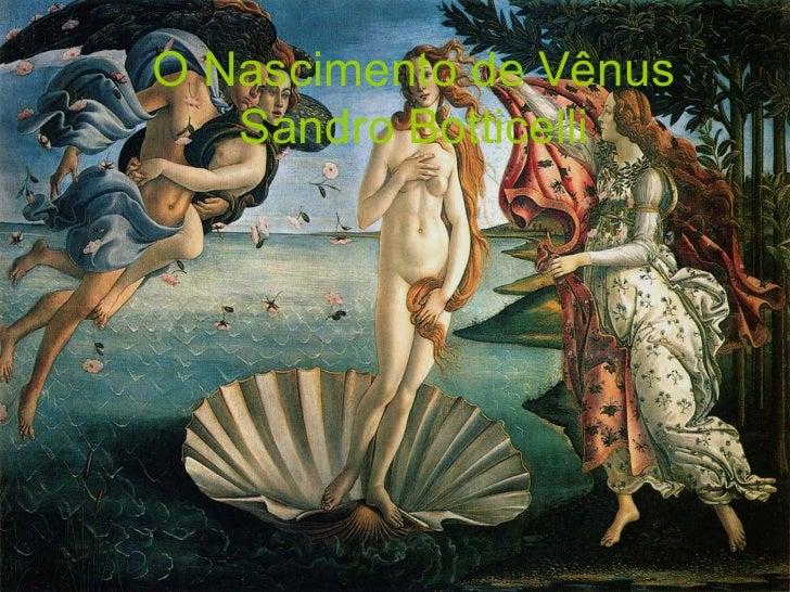 O Nascimento de Vênus   Sandro Botticelli