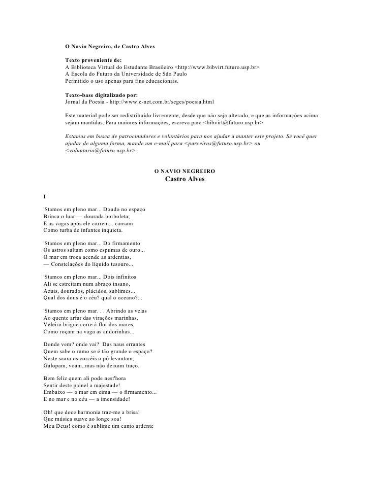 O Navio Negreiro, de Castro Alves          Texto proveniente de:         A Biblioteca Virtual do Estudante Brasileiro <htt...