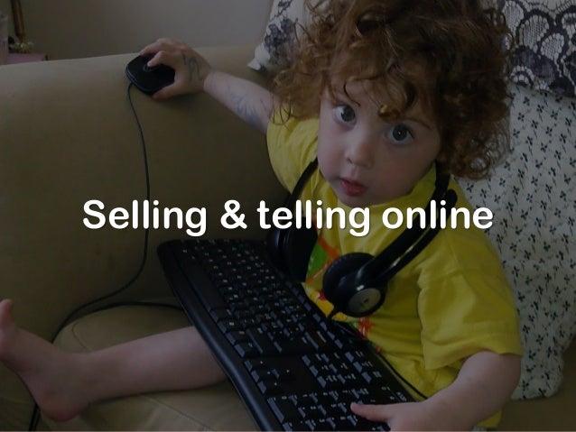 Selling & telling online