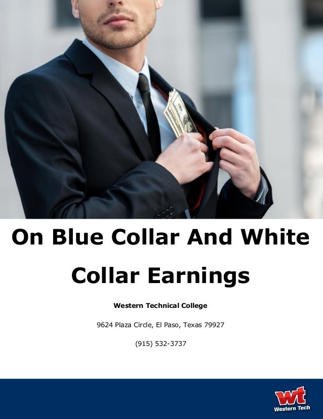 On Blue Collar And White Collar Earnings